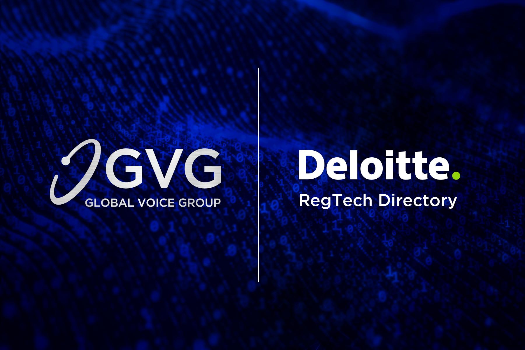Deloitte inclut Global Voice Group dans son répertoire RegTech