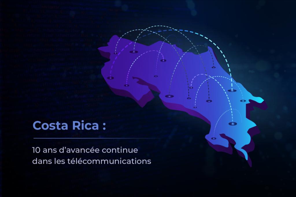 Costa Rica : télécommunications