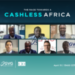 The Race Towards A Cashless Africa: The Key To Creating Value On The Continent
