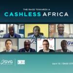 La Course à Une Afrique Sans Numéraire : Clé De La Création De Valeur Sur Le Continent